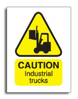 Large Caution Industrial Trucks Sign