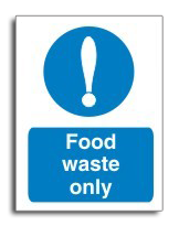 Food Waste Only Sign