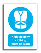 High visibillity sign