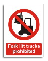 No fork trucks sign