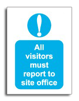 Visitors site office sign