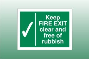 Keep Fire Exit Clear Signs