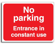 No Parking Entrance in use sign